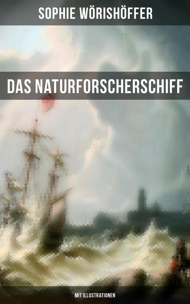 Das Naturforscherschiff (Mit Illustrationen) als eBook epub