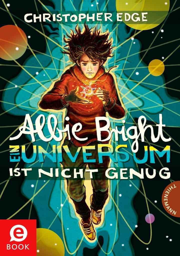 Albie Bright - Ein Universum ist nicht genug als eBook epub
