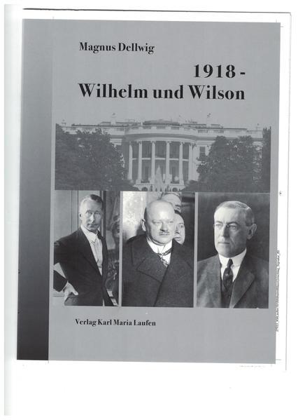 1918 - Wilhelm und Wilson als Buch (kartoniert)