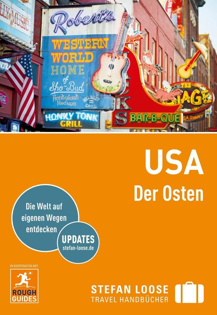 Stefan Loose Reiseführer USA, Der Osten als eBook