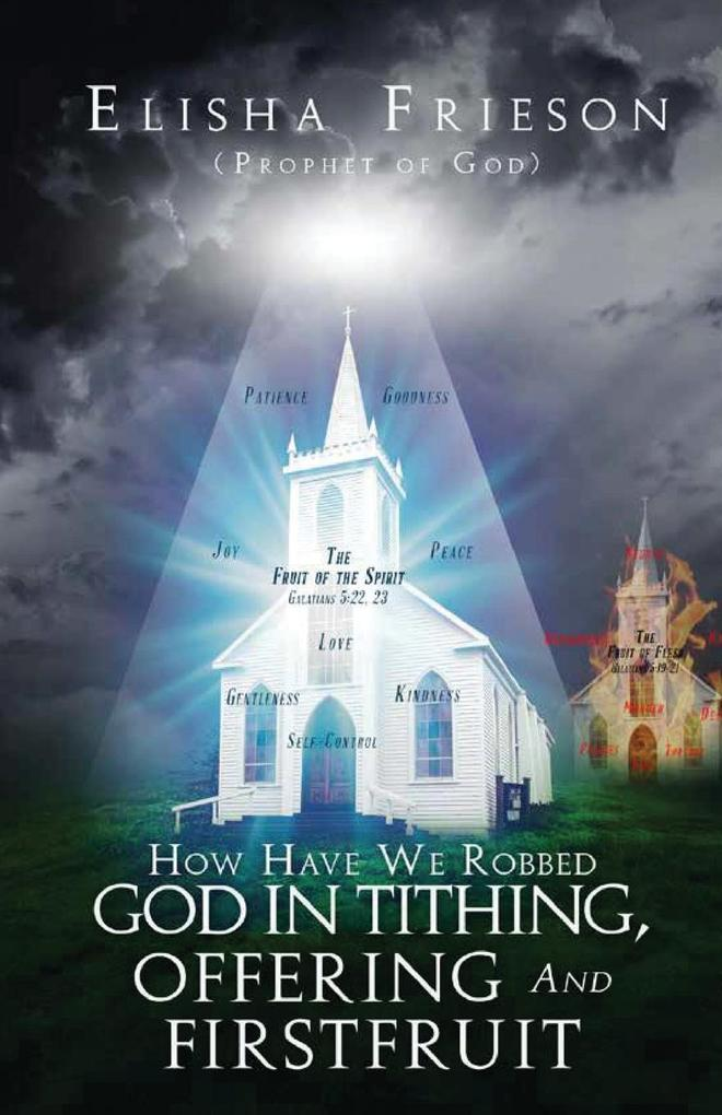 How Have We Robbed God in Tithing, Offering and Firstfruit als Taschenbuch
