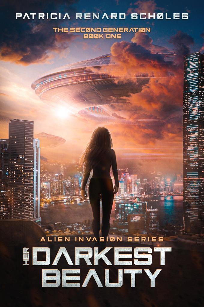 Her Darkest Beauty (An Alien Invasion Series - The Second Generation, #1) als eBook epub