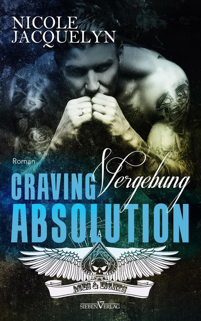 Craving Absolution - Vergebung als eBook epub