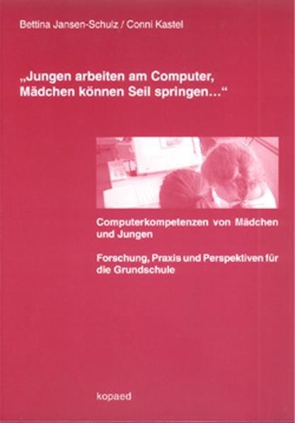 """""""Jungen arbeiten am Computer, Mädchen können Seil springen..."""" als Buch (kartoniert)"""