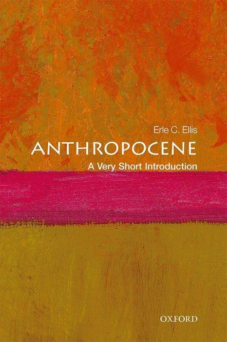 Anthropocene: A Very Short Introduction als Taschenbuch