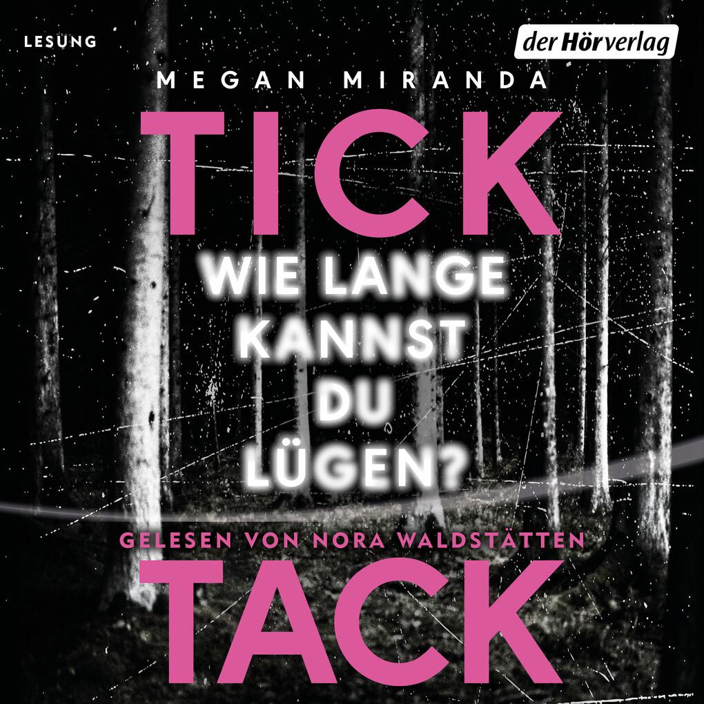 TICK TACK - Wie lange kannst du lügen? als Hörbuch Download