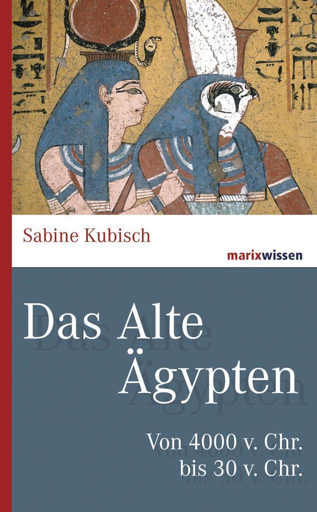 Das Alte Ägypten als eBook epub