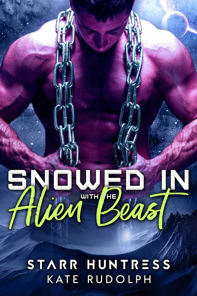 Snowed in with the Alien Beast als eBook epub