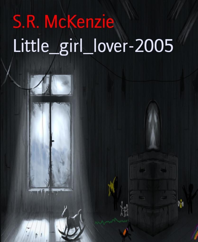 Little_girl_lover-2005 als eBook epub