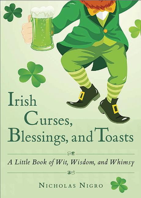 Irish Curses, Blessings, and Toasts als Taschenbuch