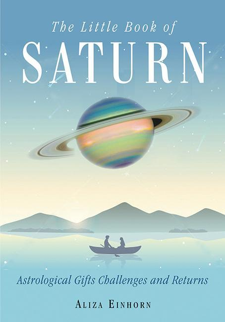 The Little Book of Saturn: Astrological Gifts, Challenges, and Returns als Taschenbuch