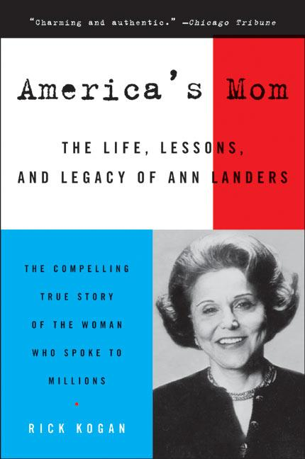 America's Mom: The Life, Lessons, and Legacy of Ann Landers als Taschenbuch
