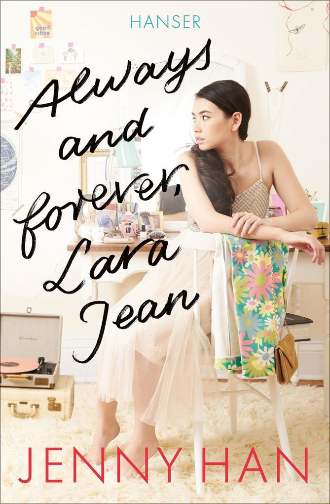Always and forever, Lara Jean als Buch (kartoniert)