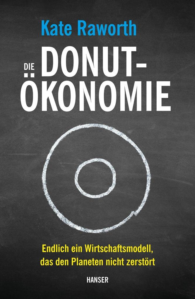 Die Donut-Ökonomie als Buch (gebunden)