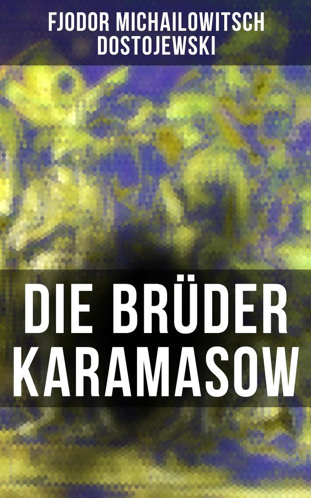 Die Brüder Karamasow als eBook epub