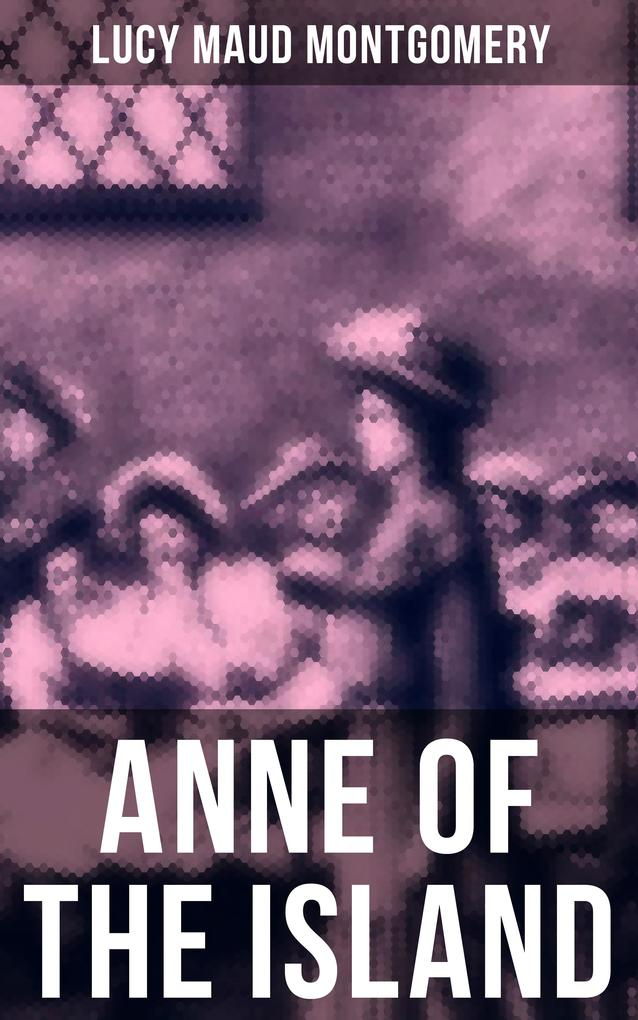 ANNE OF THE ISLAND als eBook epub