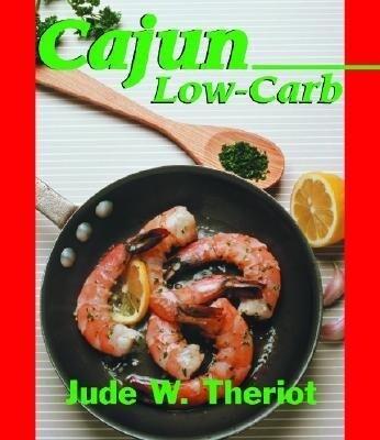 Cajun Low-Carb als Buch (gebunden)