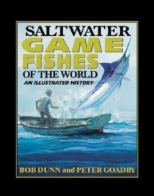 Saltwater Game Fishes of the World: An Illustrated History als Buch (Ledereinband)