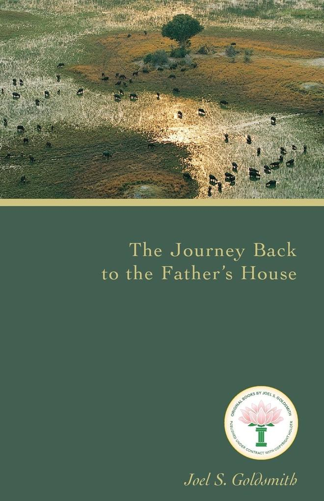 The Journey Back to the Father's House als Taschenbuch