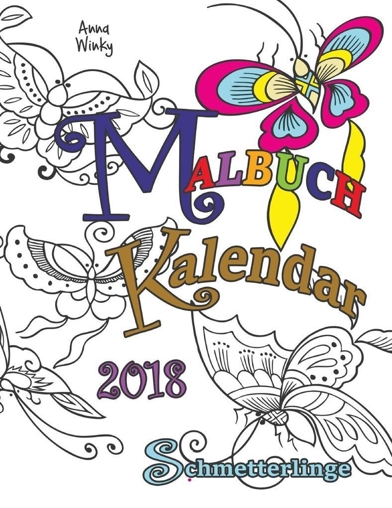 Malbuch Kalendar 2018 Schmetterlinge als Taschenbuch