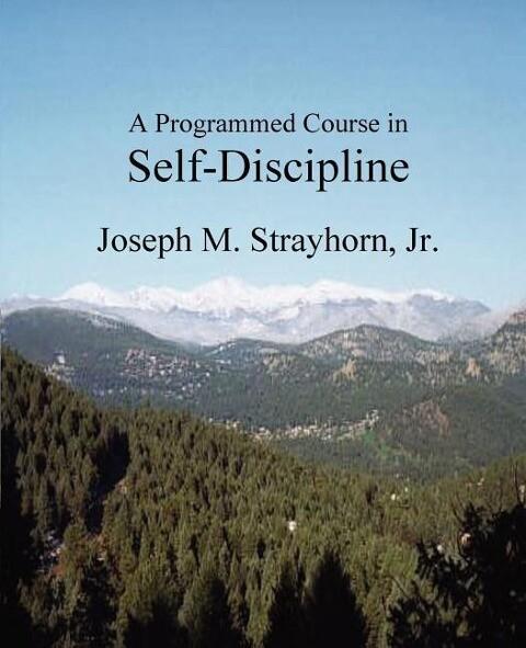 A Programmed Course in Self-Discipline als Taschenbuch