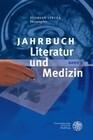 Jahrbuch Literatur und Medizin, Band IX