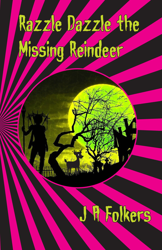 Razzle Dazzle the Missing Reindeer als eBook epub