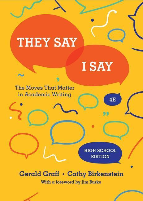 They Say / I Say: The Moves That Matter in Academic Writing als Buch (gebunden)