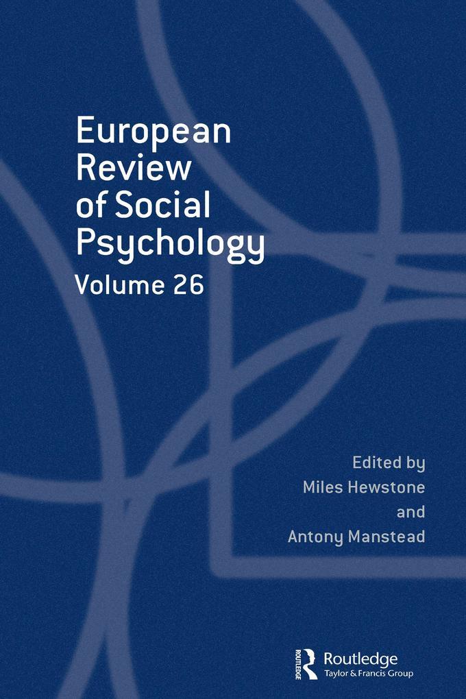 European Review of Social Psychology: Volume 26 als eBook pdf