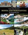 Come, Enjoy, Pass It On BOSNIA AND HERZEGOVINA