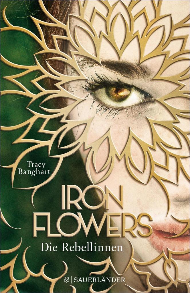 Iron Flowers - Die Rebellinnen als eBook epub