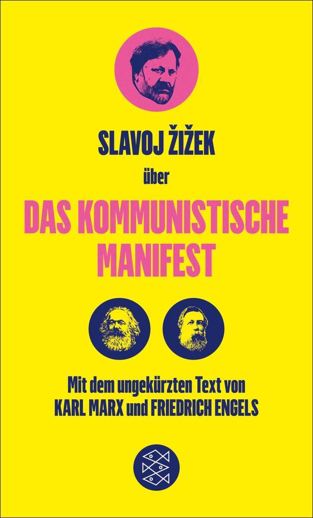 Das Kommunistische Manifest. Die verspätete Aktualität des Kommunistischen Manifests als eBook epub