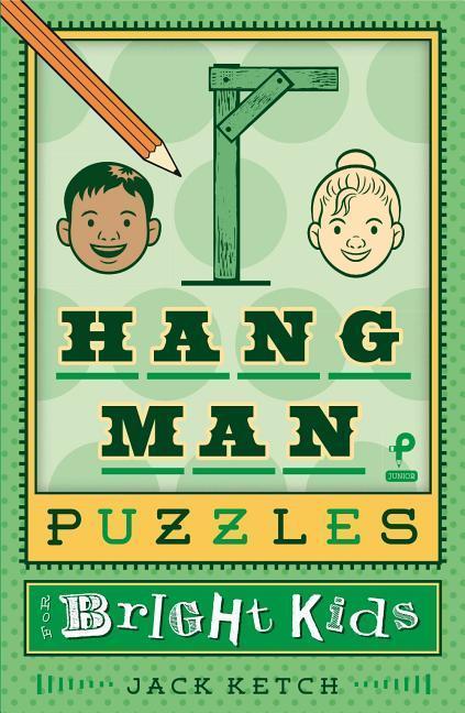 Hangman Puzzles for Bright Kids, Volume 6 als Taschenbuch