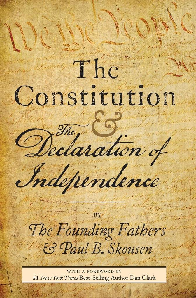 The Constitution and the Declaration of Independence als Buch (gebunden)