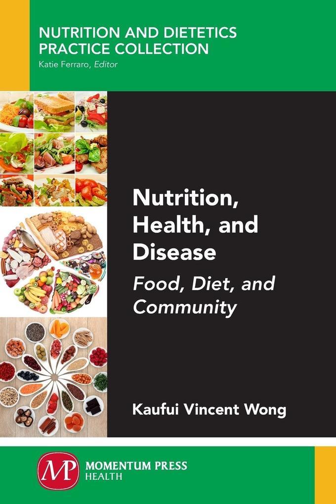 Nutrition, Health, and Disease als Taschenbuch