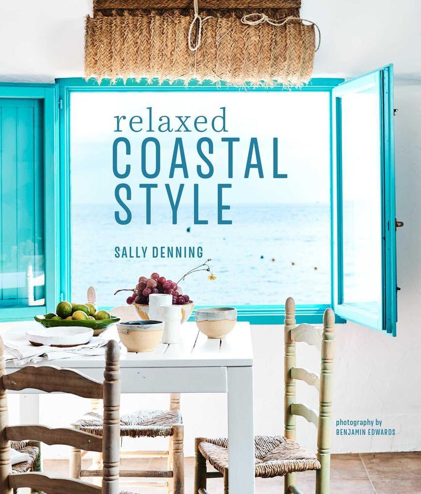 Relaxed Coastal Style als Buch (gebunden)