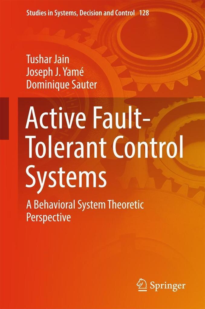 Active Fault-Tolerant Control Systems als eBook pdf