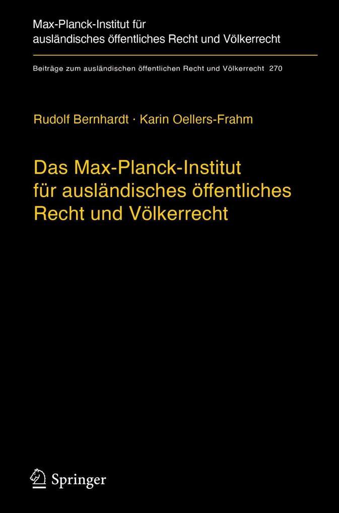 Das Max-Planck-Institut für ausländisches öffentliches Recht und Völkerrecht als eBook pdf