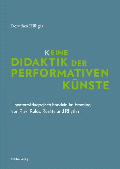 K_eine Didaktik der performativen Künste als Buch (kartoniert)