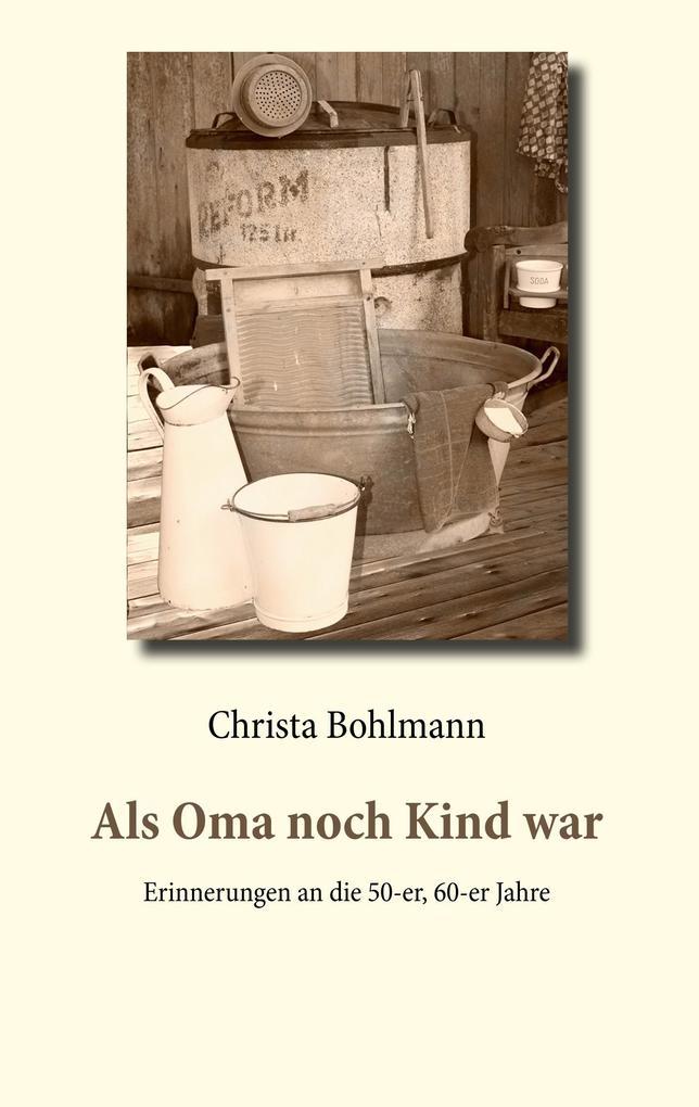 Als Oma noch Kind war als Buch (kartoniert)
