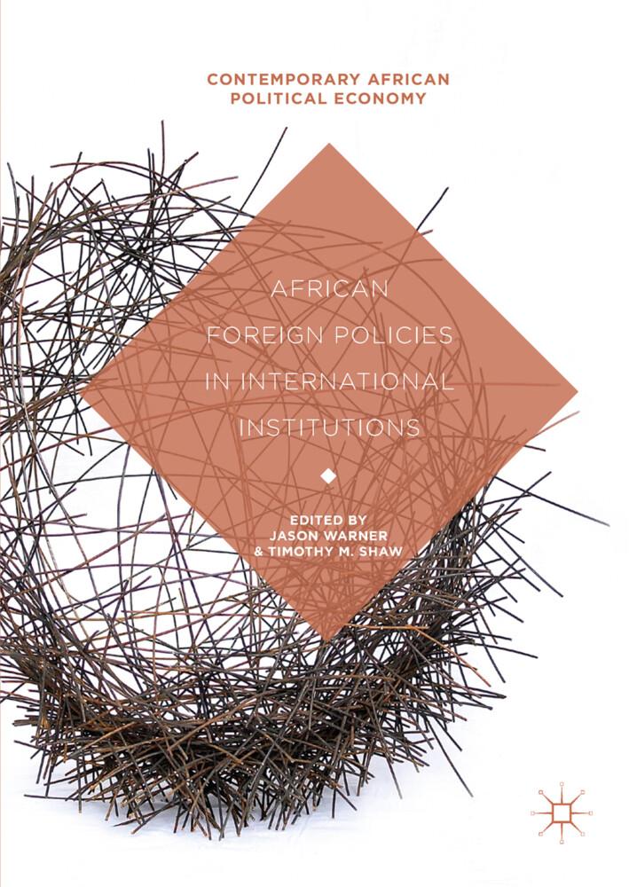 African Foreign Policies in International Institutions als Buch (gebunden)