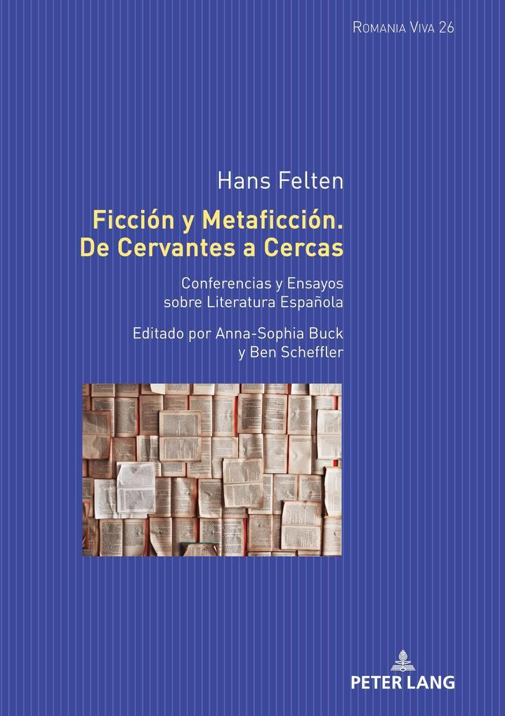 Ficción y Metaficción. De Cervantes a Cercas als Buch (gebunden)