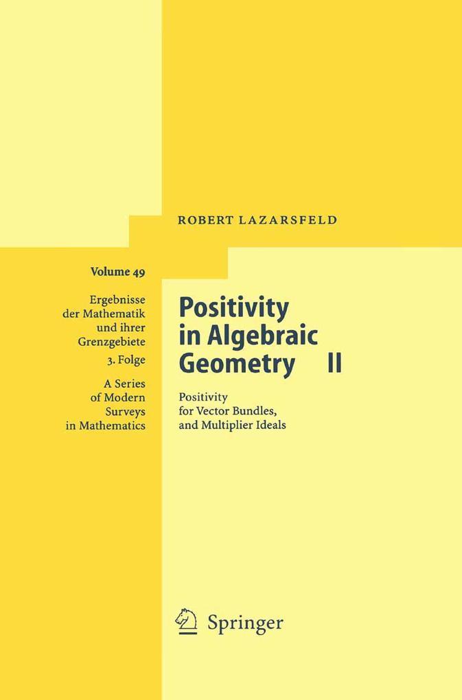 Positivity in Algebraic Geometry II als Buch (gebunden)