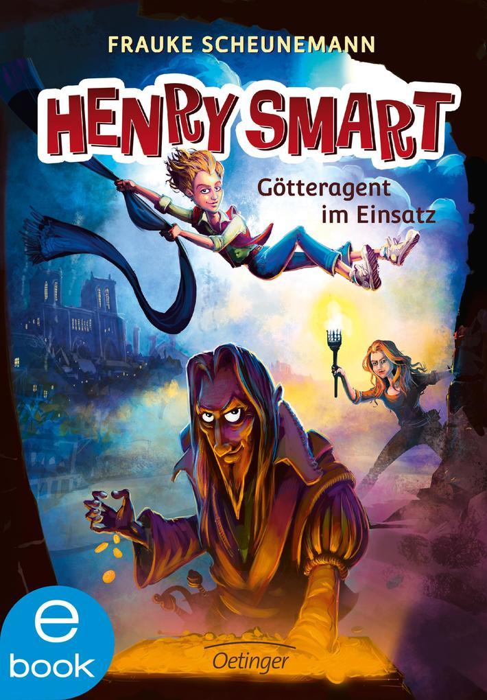 Henry Smart. Götteragent im Einsatz als eBook epub