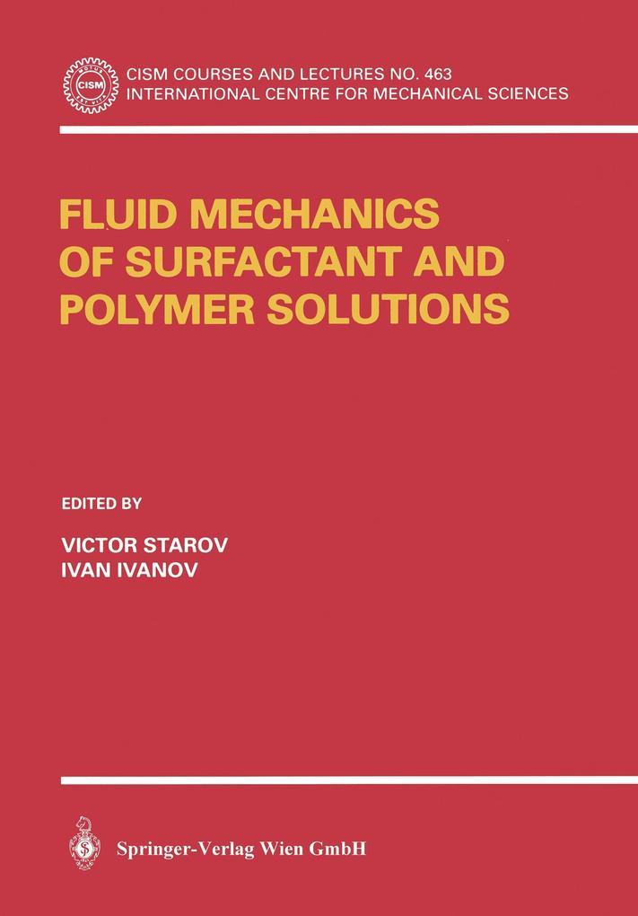 Fluid Mechanics of Surfactant and Polymer Solutions als Buch (kartoniert)