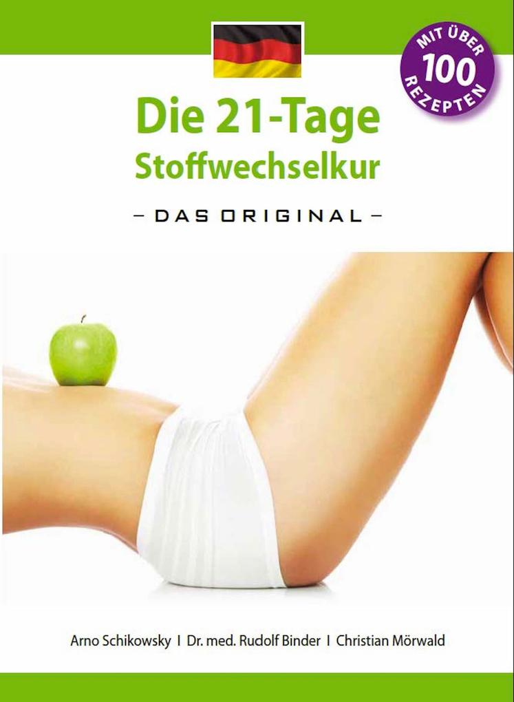 Die 21-Tage Stoffwechselkur -Das Original- als eBook epub
