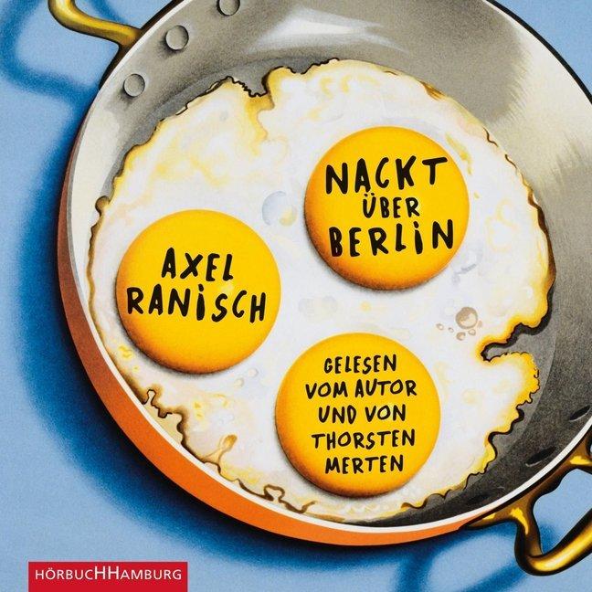 Nackt über Berlin als Hörbuch CD