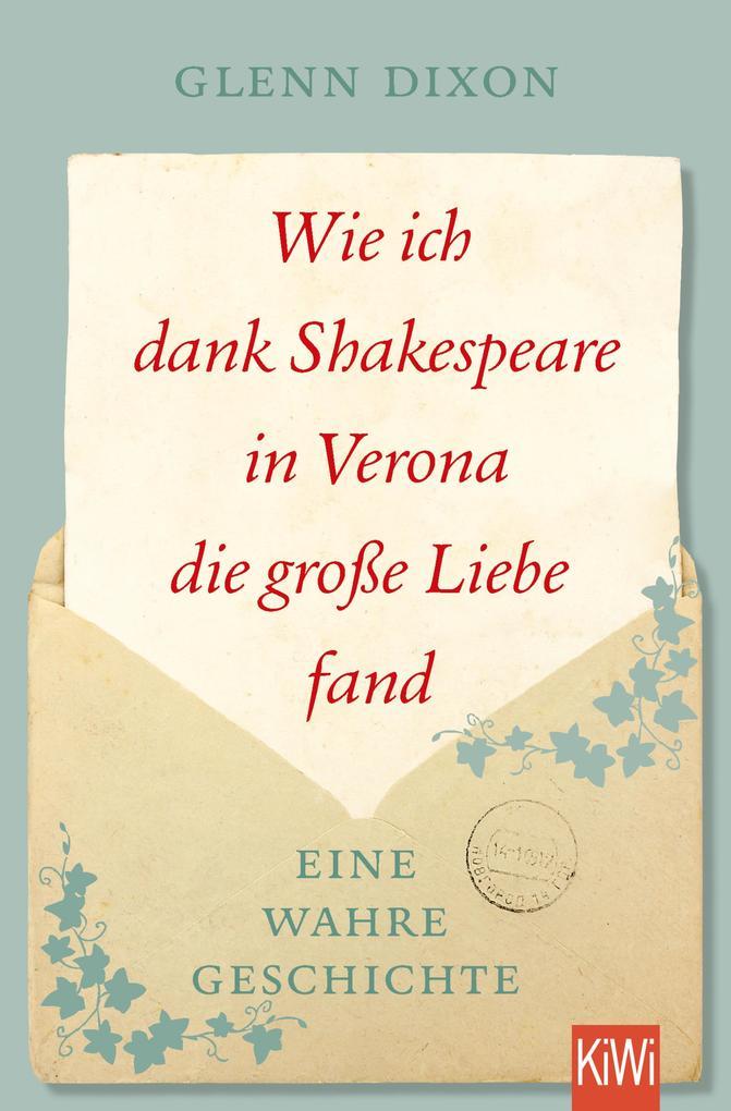 Wie ich dank Shakespeare in Verona die große Liebe fand als eBook epub