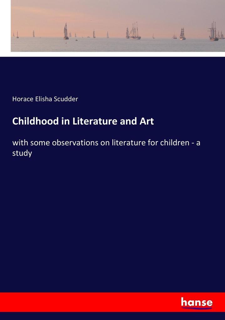 Childhood in Literature and Art als Buch (kartoniert)