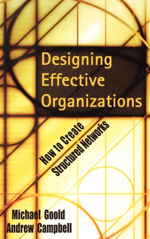 Designing Effective Organizations als Buch (gebunden)